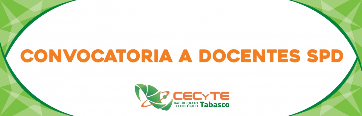 Orgullosamente cecyte tabasco for Convocatoria de docentes 2016